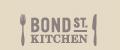 BOND ST. KITCHEN